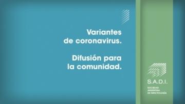 Variantes de coronavirus. Difusión para la comunidad.