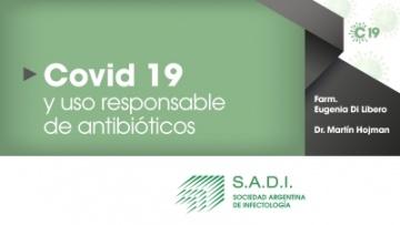Covid-19: Uso responsable de antibióticos