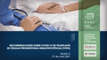 Recomendaciones sobre COVID-19 en trasplante de células progenitoras hematopoyéticas (TCPH)